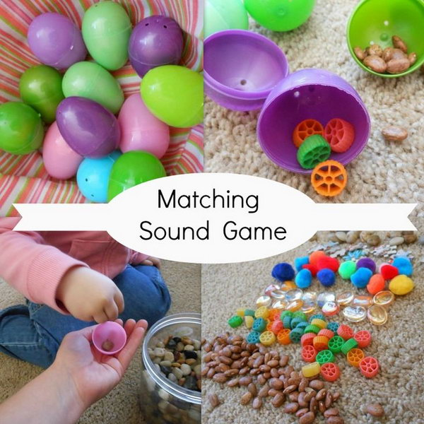 Matching Sound Game. Fill the plastic Easter eggs with different materials such as dry pinto beans, small pasta, gems, pom poms, tiny puzzle pieces and pebbles to vary the sounds they make. The kid pick the egg and shake it, then find another one. If sounds the same as the former one, put the pair in the carton side by side. If they have different sound, just leave them off to the side.