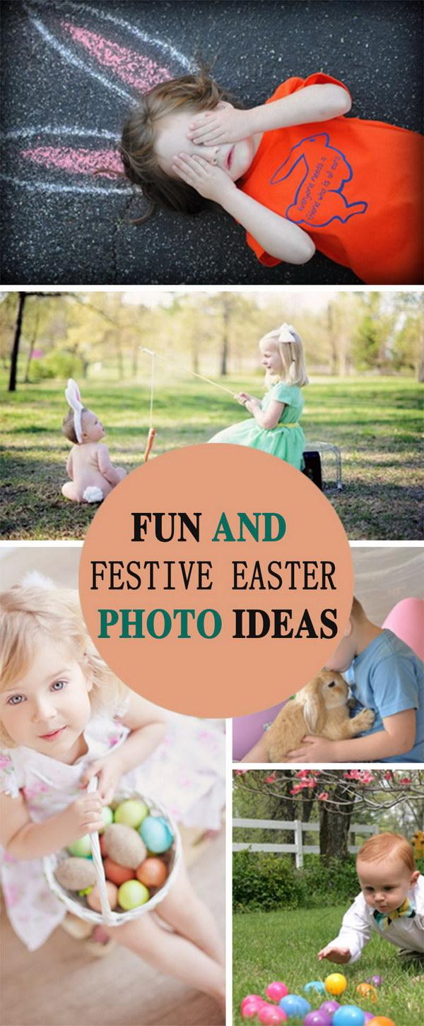 Fun and Festive Easter Photo Ideas!