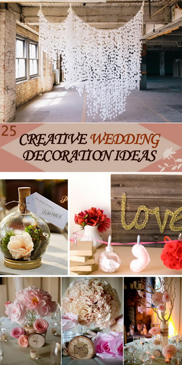 Creative Wedding Decoration Ideas!