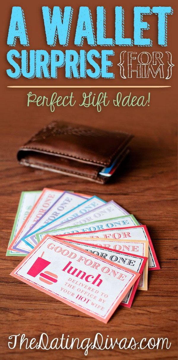A Wallet Surprise. Your boyfriend is going to LOVE this awesome surprise for him.