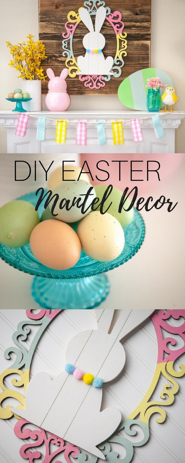 DIY Easter Mantel Decor.